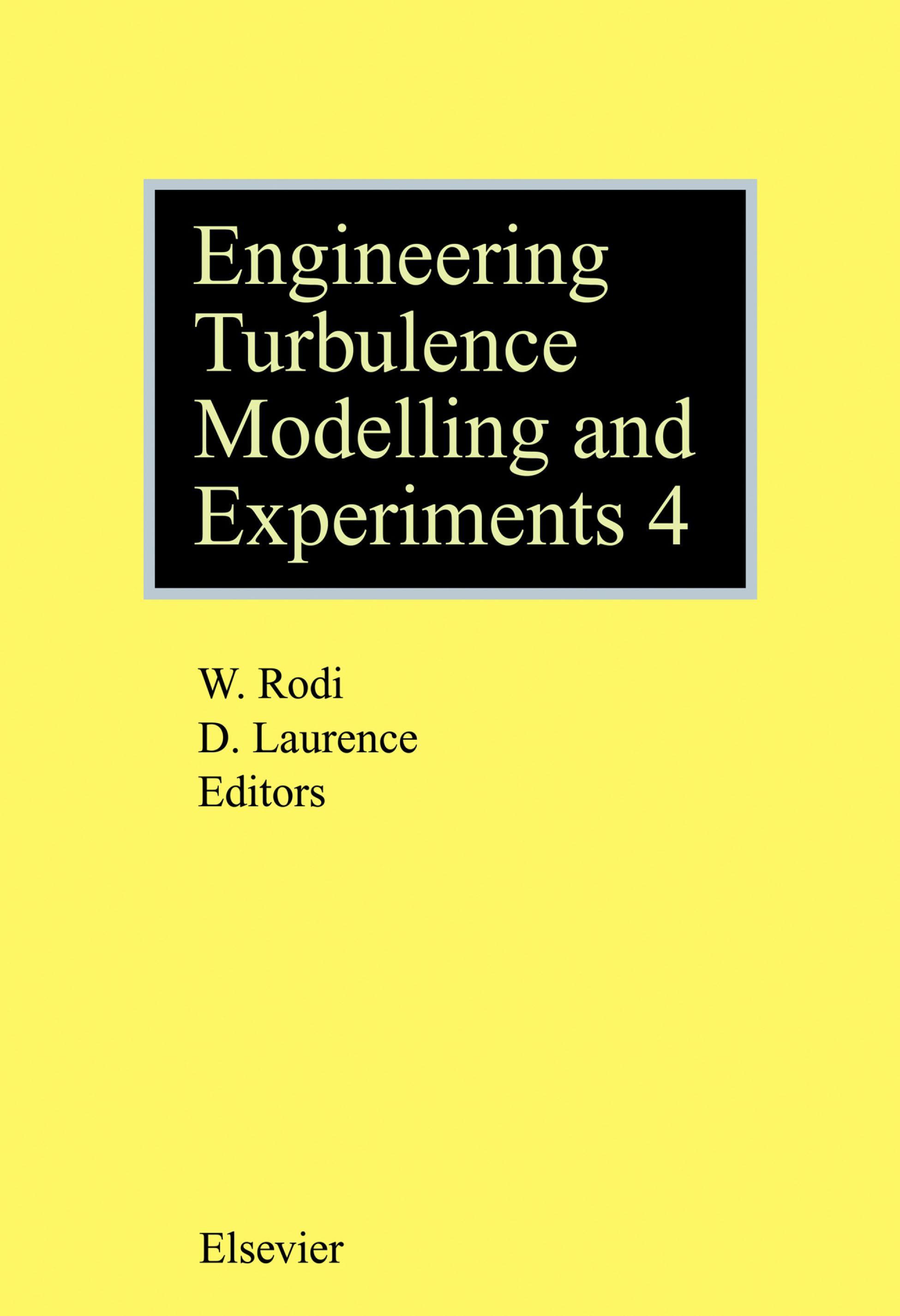 Engineering Turbulence Modelling and Experiments - 4 EB9780080530987