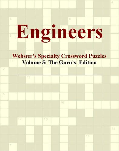 Engineers - Webster's Specialty Crossword Puzzles, Volume 5: The Guru's  Edition EB9780546425864
