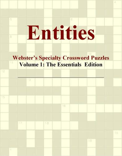 Entities - Webster's Specialty Crossword Puzzles, Volume 1: The Essentials  Edition EB9780546425871