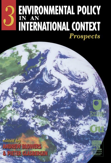Environmental Policy in an International Context: Prospects for Environmental Change EB9780080531151