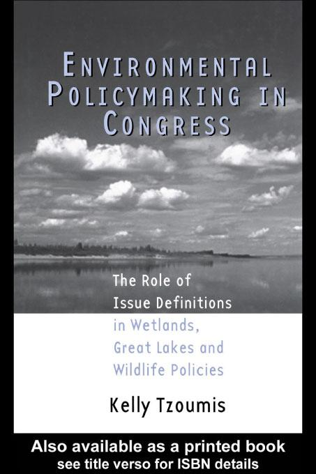 Environmental Policymaking in Congress EB9780203900741