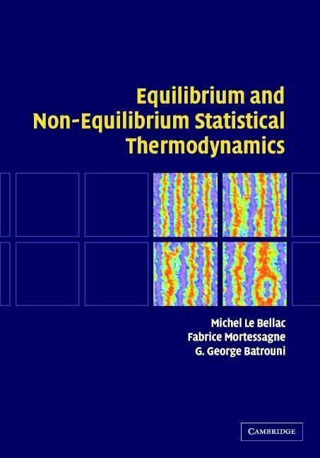 Equilibrium and Non-Equilibrium Statistical Thermodynamics EB9780511192289