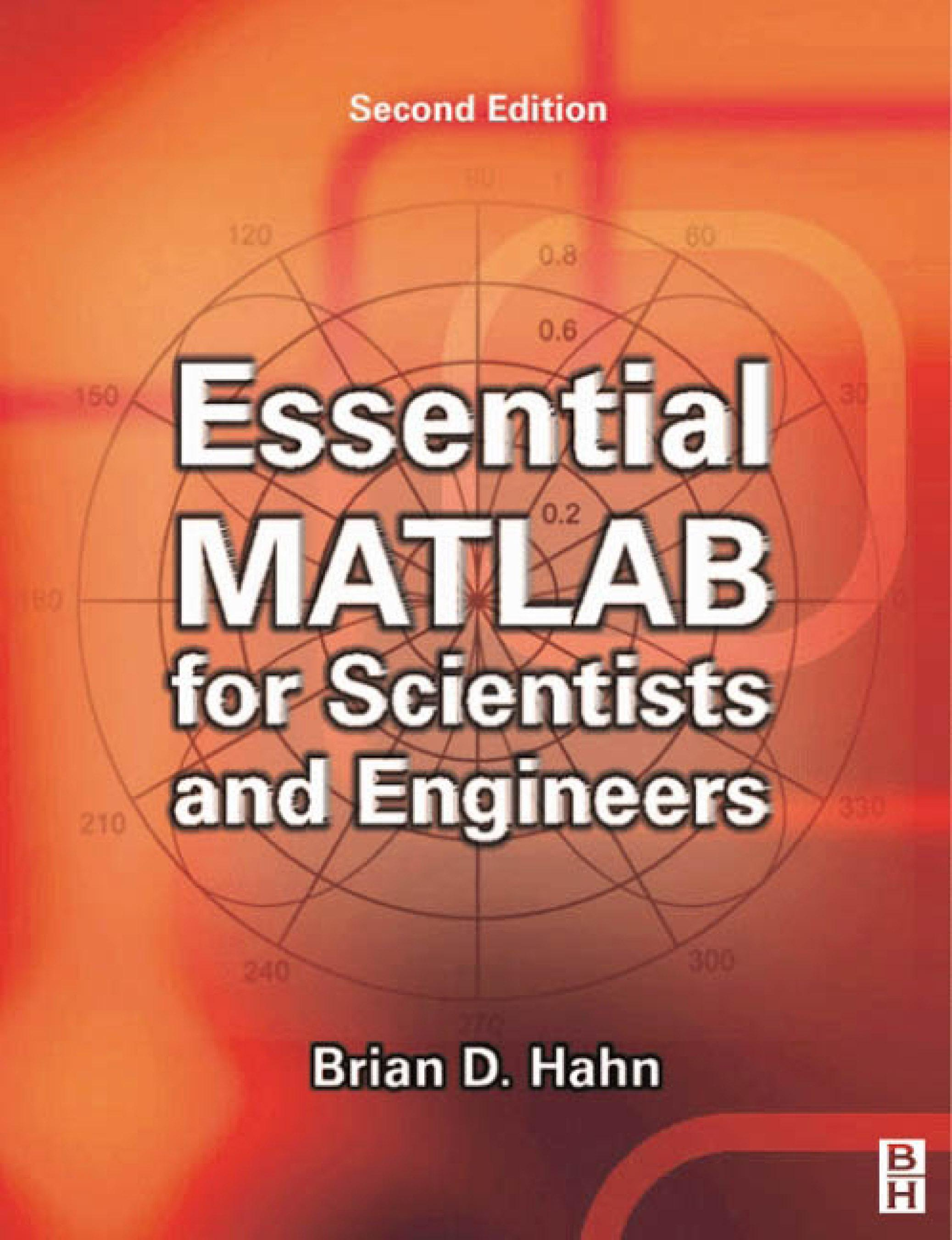 Essential MATLAB for Scientists and Engineers EB9780080477640
