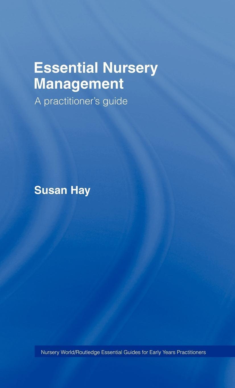 Essential Nursery Management EB9780203939079