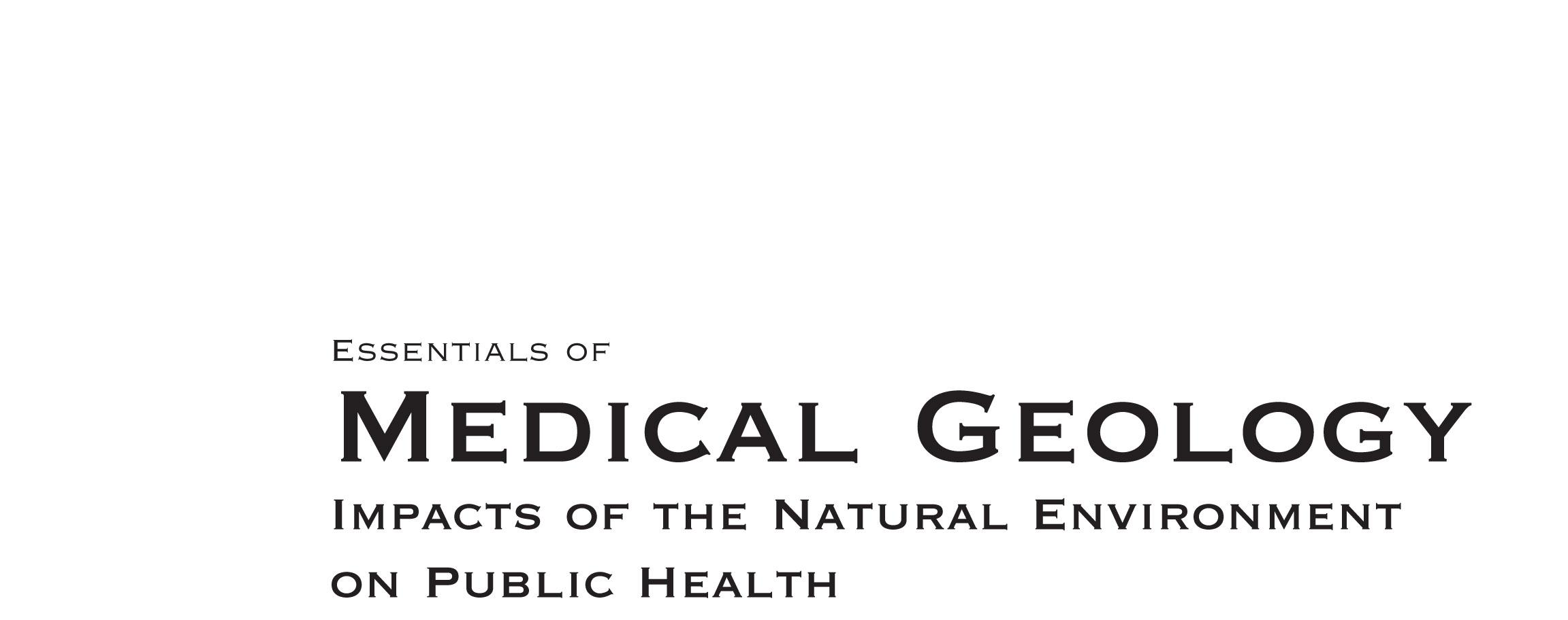 Essentials of Medical Geology: Impacts of the Natural Environment on Public Health EB9780080454191
