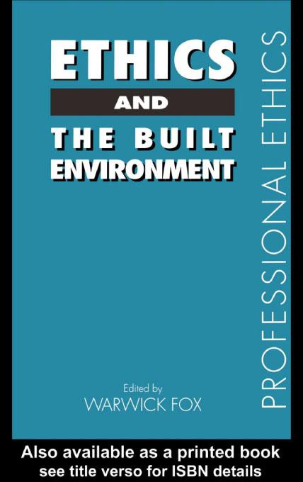 Ethics and the Built Environment EB9780203130513