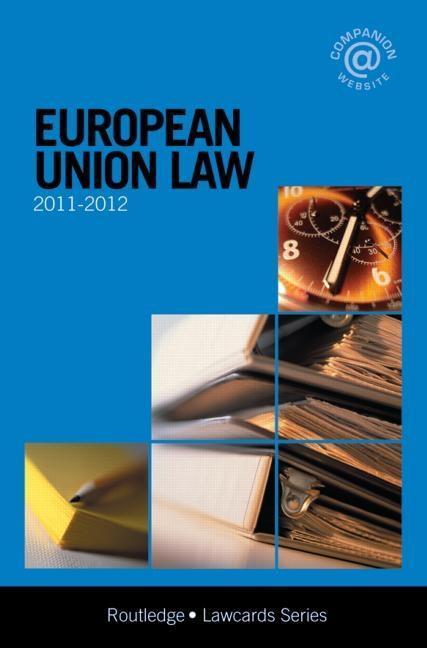 European Union Lawcards 2011-2012 EB9780203828366