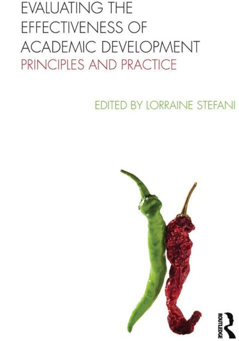 Evaluating the Effectiveness of Academic Development Practice EB9780203847930