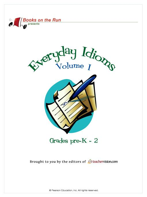 Everyday Idioms, Volume I, Grades Pre-K-2 EB9780131092365