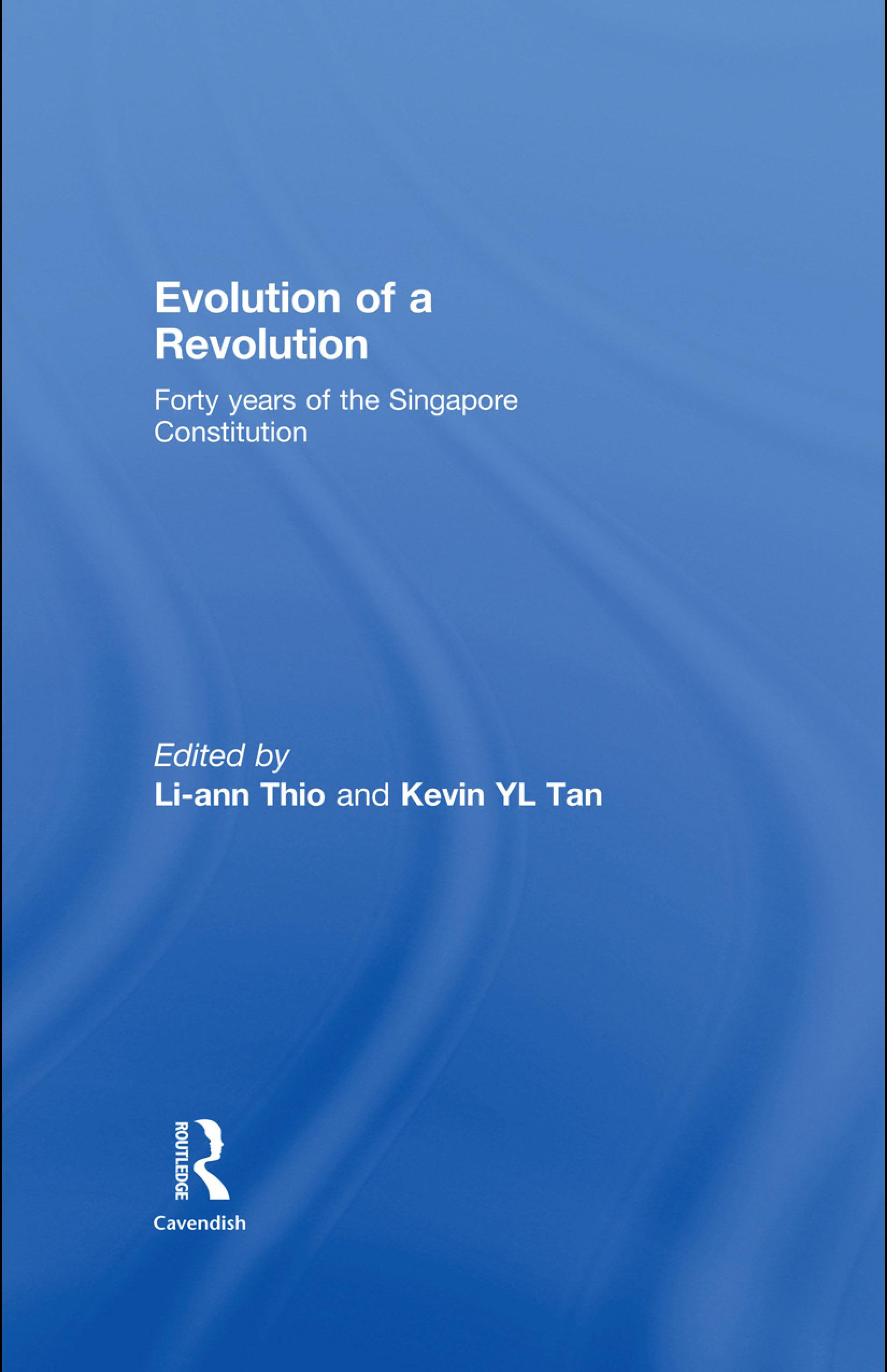 Evolution of a Revolution: Forty Years of the Singapore Constitution EB9780203885789
