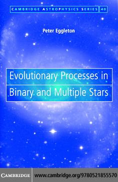 Evolutionary Processes in Binary and Multiple Stars EB9780511223082