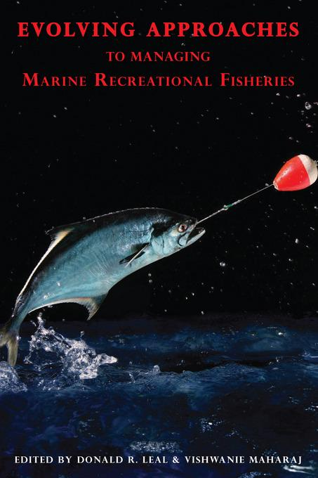 Evolving Approaches to Managing Marine Recreational Fisheries EB9780739130186