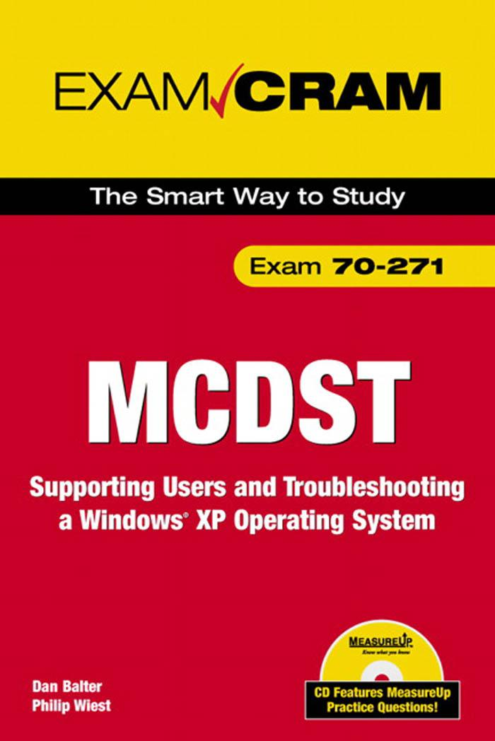 Exam CramT 2: Supporting Users and Troubleshooting a Windows? XP Operating System EB9780768662993