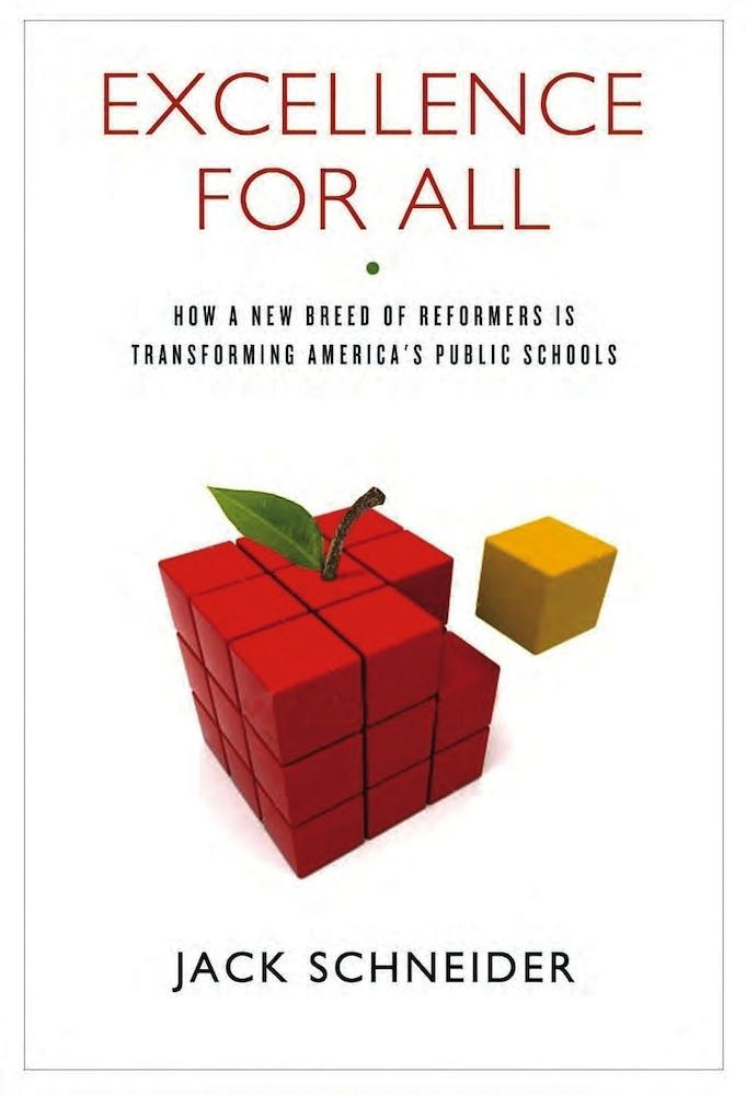 Excellence for All: How a New Breed of Reformers Is Transforming America's Public Schools EB9780826518125