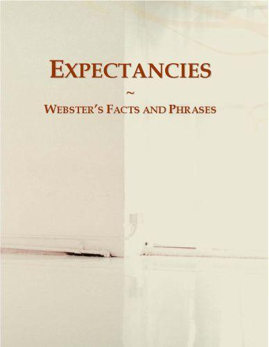 Expectancies: Webster?s Facts and Phrases