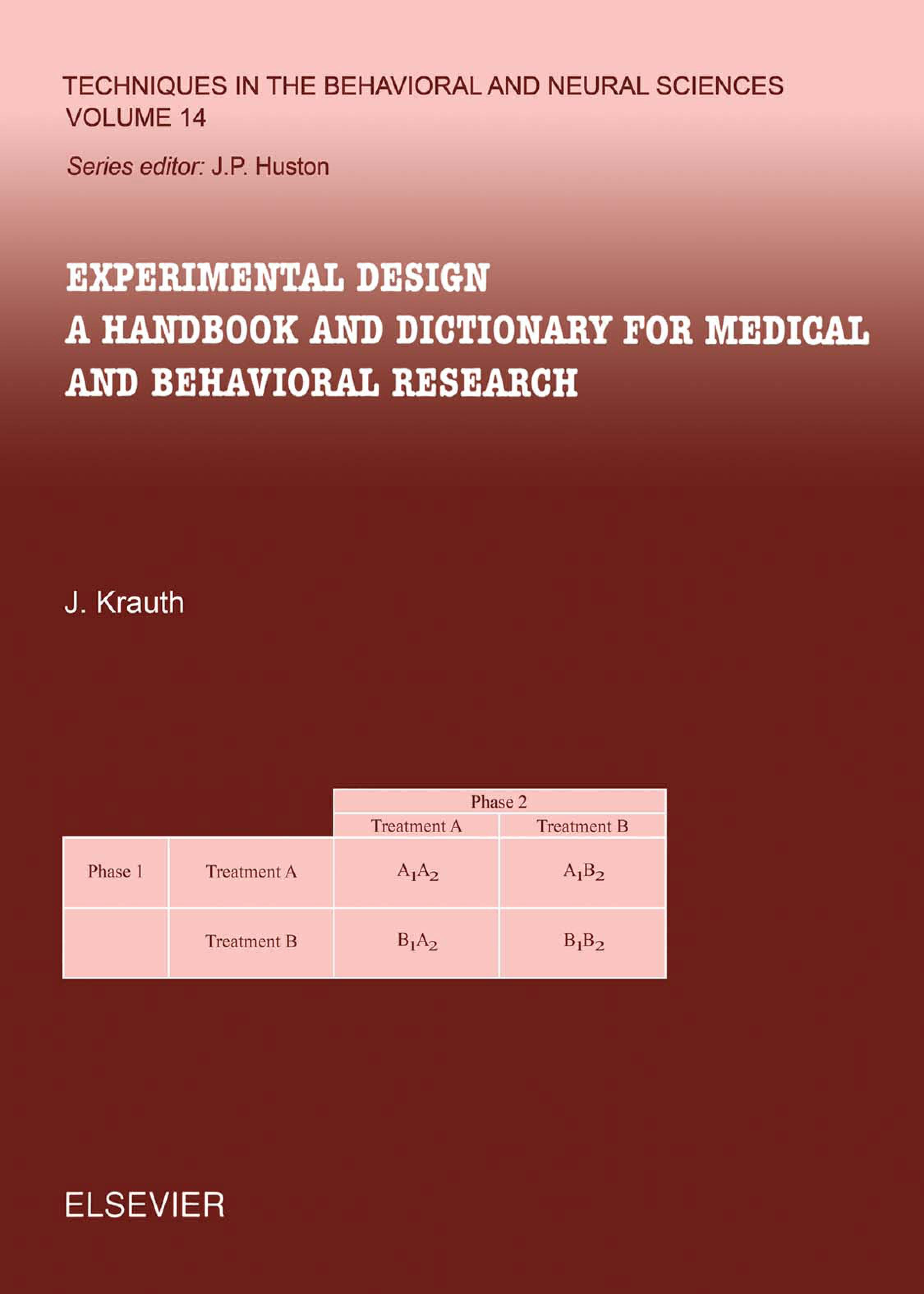 Experimental Design: A Handbook and Dictionary for Medical and Behavioral Research EB9780080531434