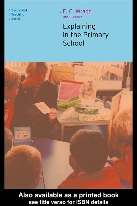 Explaining in the Primary School EB9780203445846