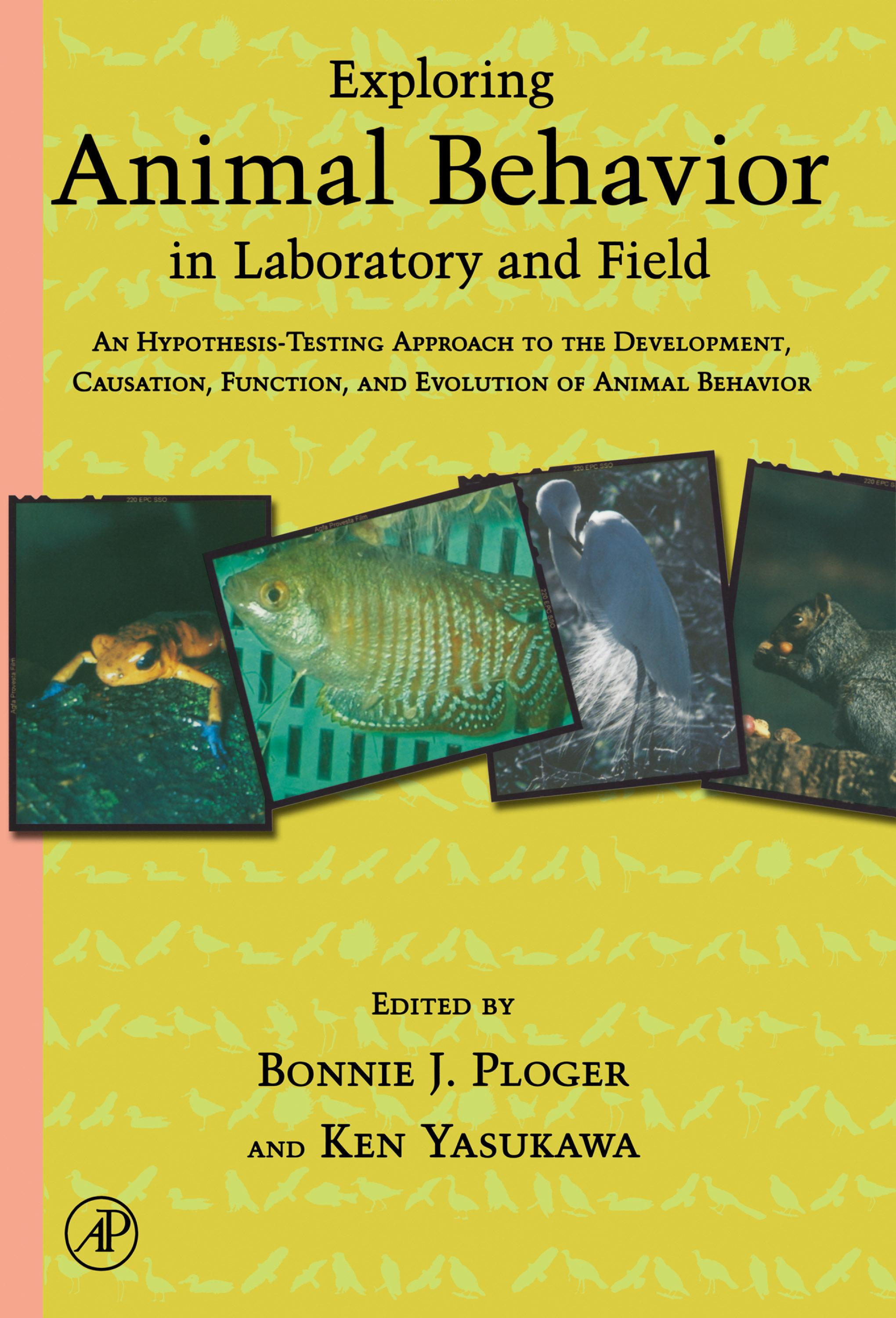 Exploring Animal Behavior in Laboratory and Field: An Hypothesis-testing Approach to the Development, Causation, Function, and Evolution of Animal Beh EB9780080506197