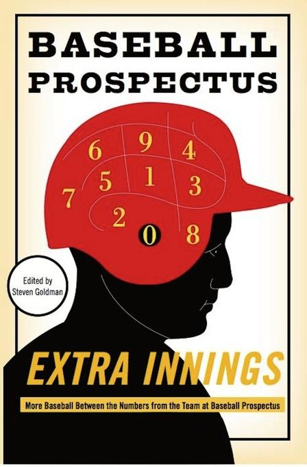 Extra Innings: More Baseball Between the Numbers from the Team at Baseball Prospectus EB9780465029181
