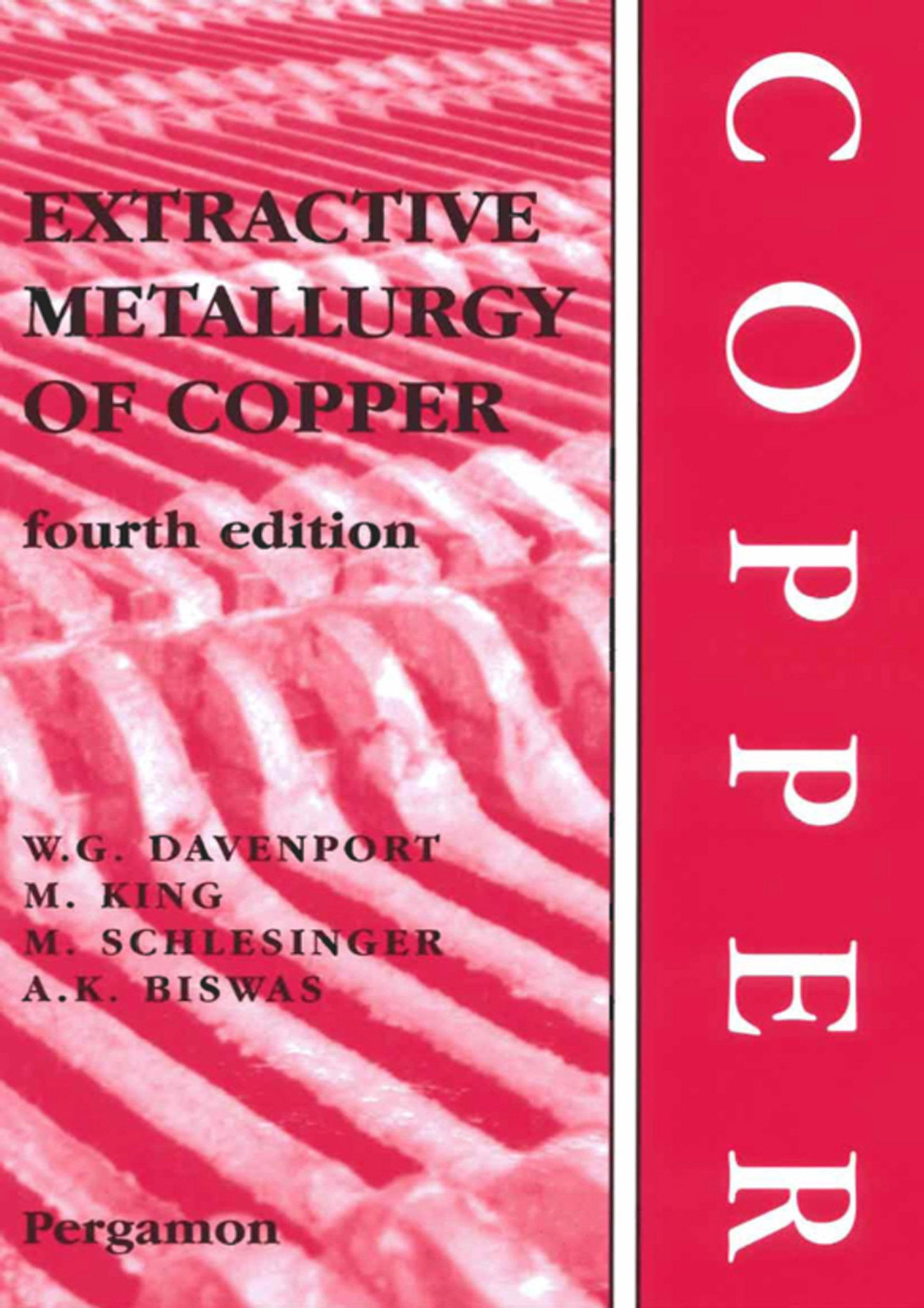 Extractive Metallurgy of Copper, 4th Edition EB9780080531526