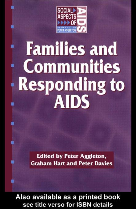 Families and Communities Responding to AIDS EB9780203173213