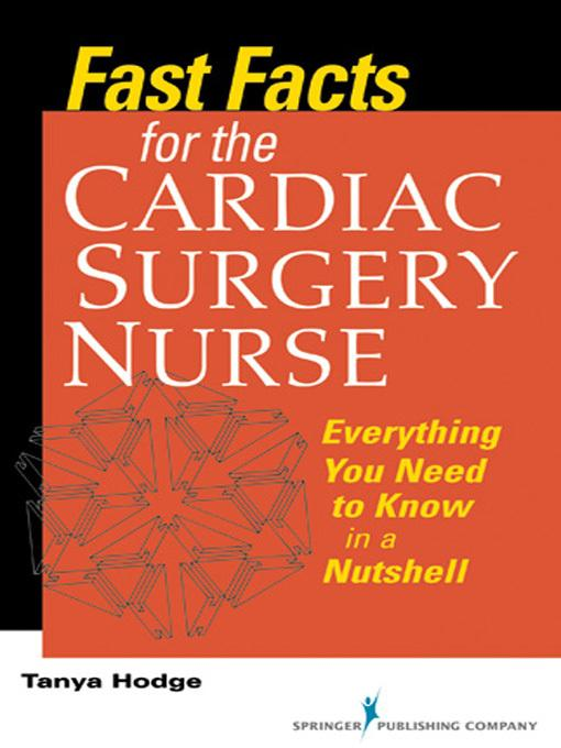 Fast Facts for the Cardiac Surgery Nurse EB9780826108326