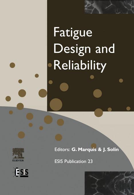 Fatigue Design and Reliability EB9780080531618