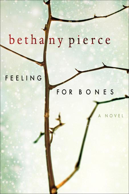 Feeling For Bones EB9780802479709