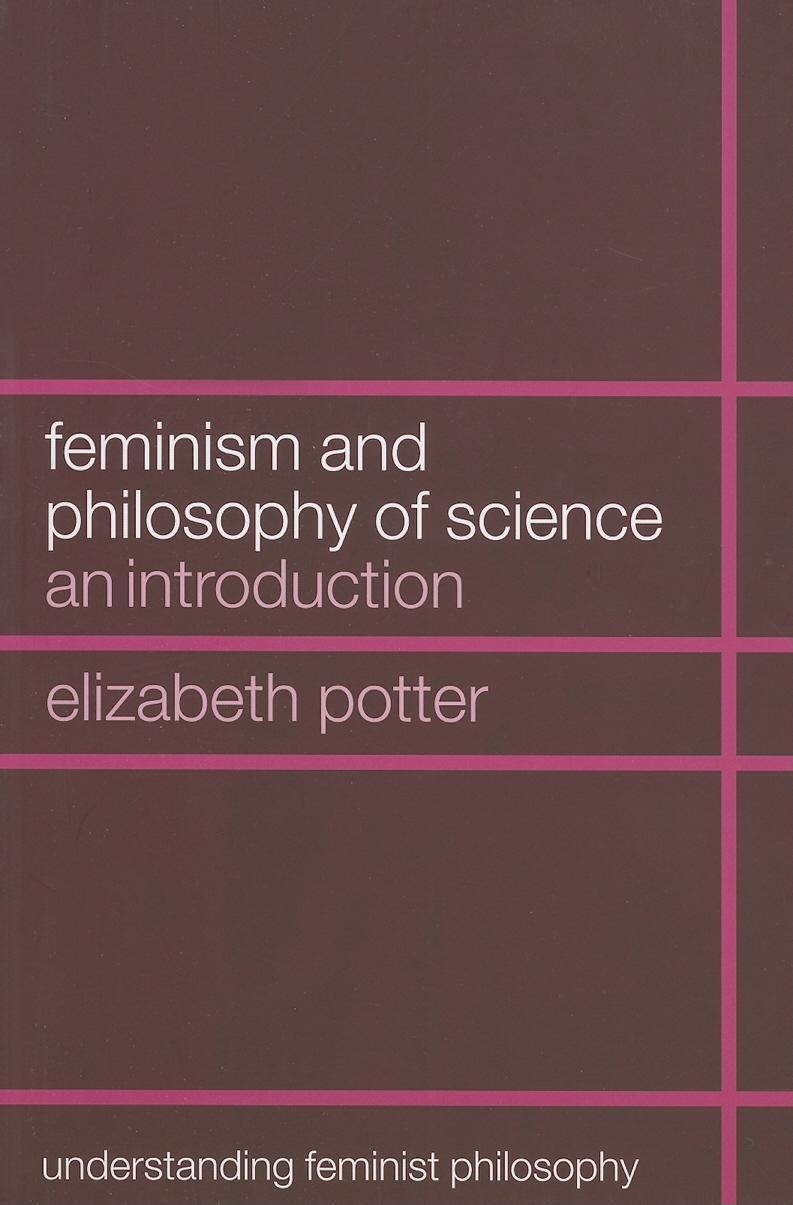 Feminism and Philosophy of Science EB9780203646663