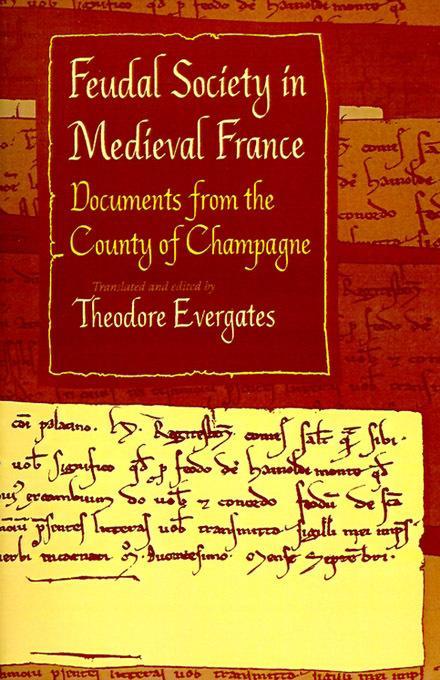 Feudal Society in Medieval France EB9780812200461