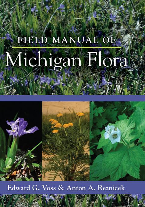 Field Manual of Michigan Flora EB9780472029020