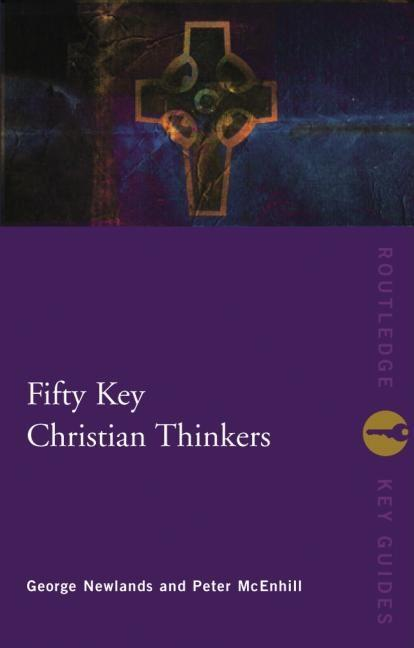 Fifty Key Christian Thinkers EB9780203645840