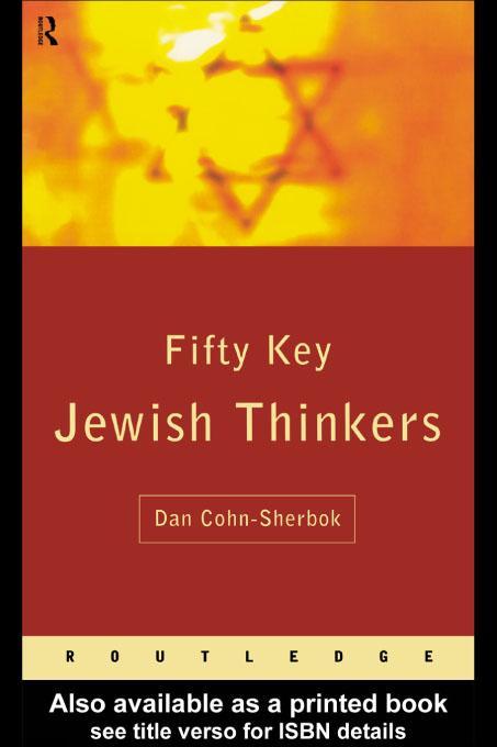Fifty Key Jewish Thinkers EB9780203433027