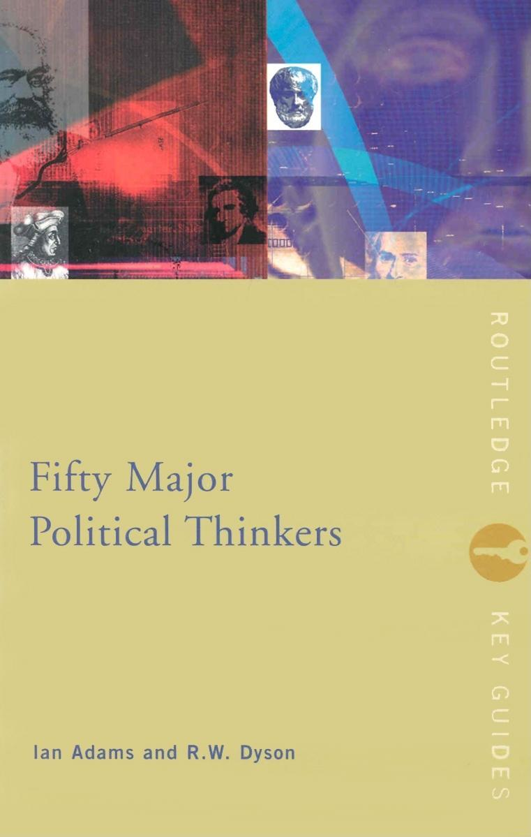 Fifty Major Political Thinkers EB9780203413487