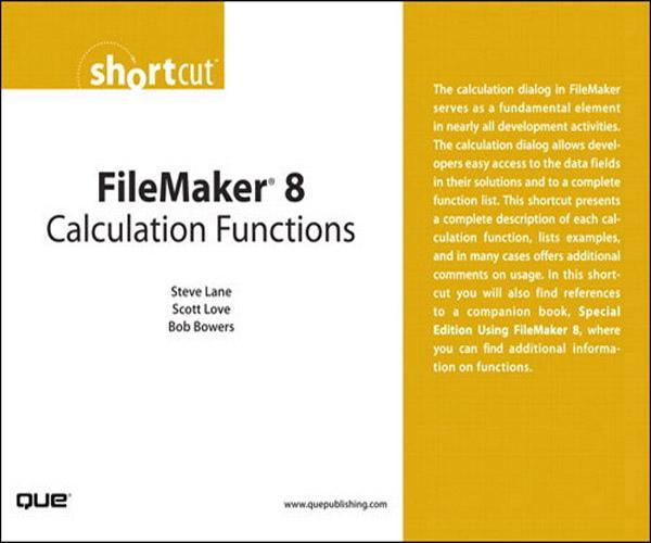 FileMaker 8 Calculation Functions (Digital Short Cut) EB9780132713184