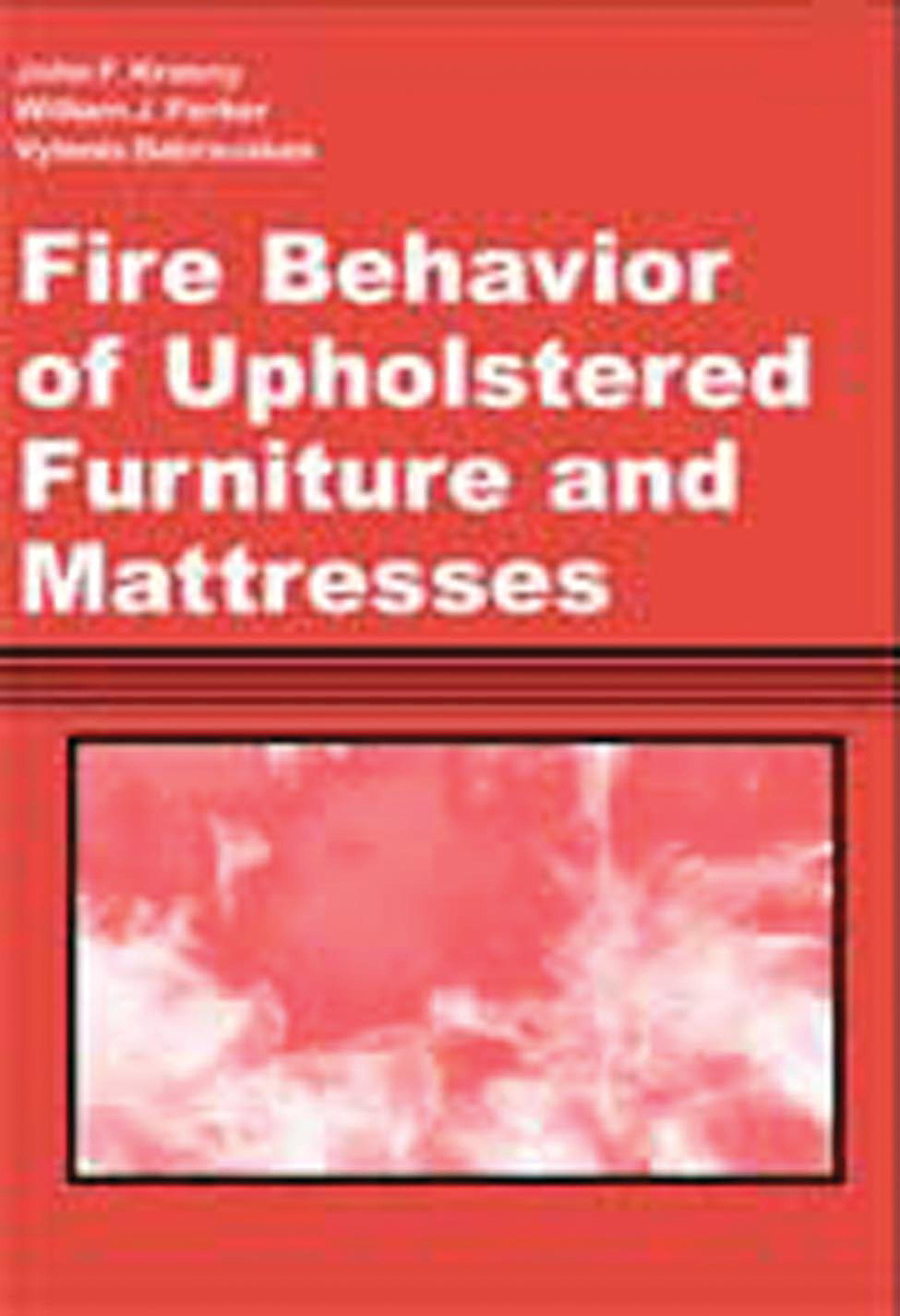Fire Behavior of Upholstered Furniture and Mattresses EB9780815517207