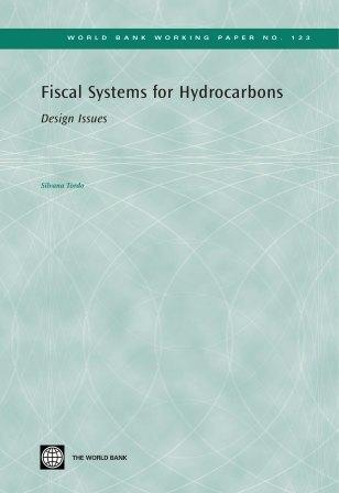Fiscal Systems for Hydrocarbons: Design Issues EB9780821372678