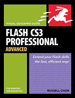 Flash CS3 Professional Advanced for Windows and Macintosh: Visual QuickPro Guide EB9780132712255