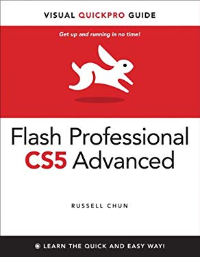 Flash Professional CS5 Advanced for Windows and Macintosh: Visual QuickPro Guide EB9780132118392