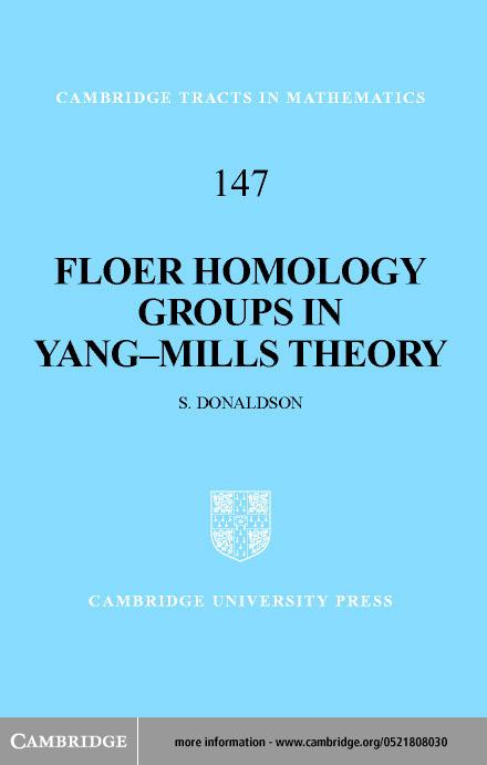 Floer Homology Groups in Yang-Mills Theory EB9780511029240