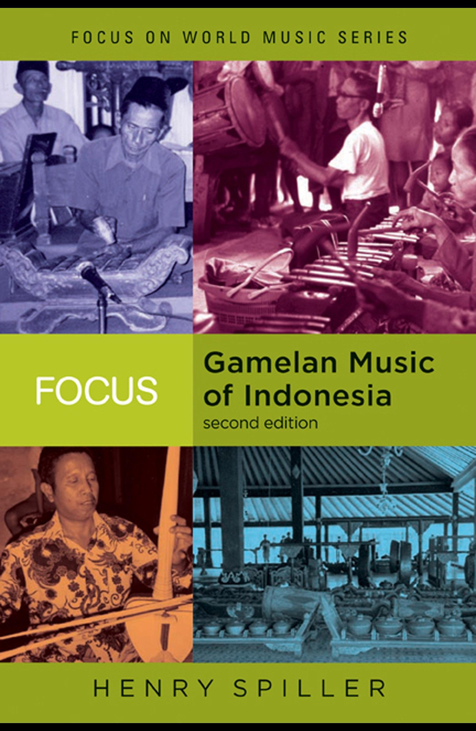 Focus: Gamelan Music of Indonesia EB9780203930991