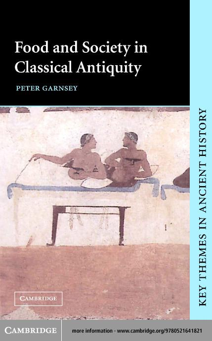 Food and Society in Classical Antiquity EB9780511059919