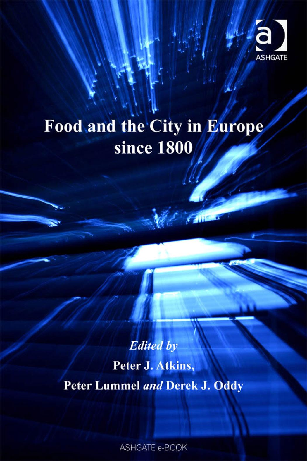 Food and the City in Europe since 1800 EB9780754688051