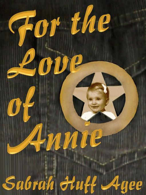 For the Love of Annie EB9780759931015