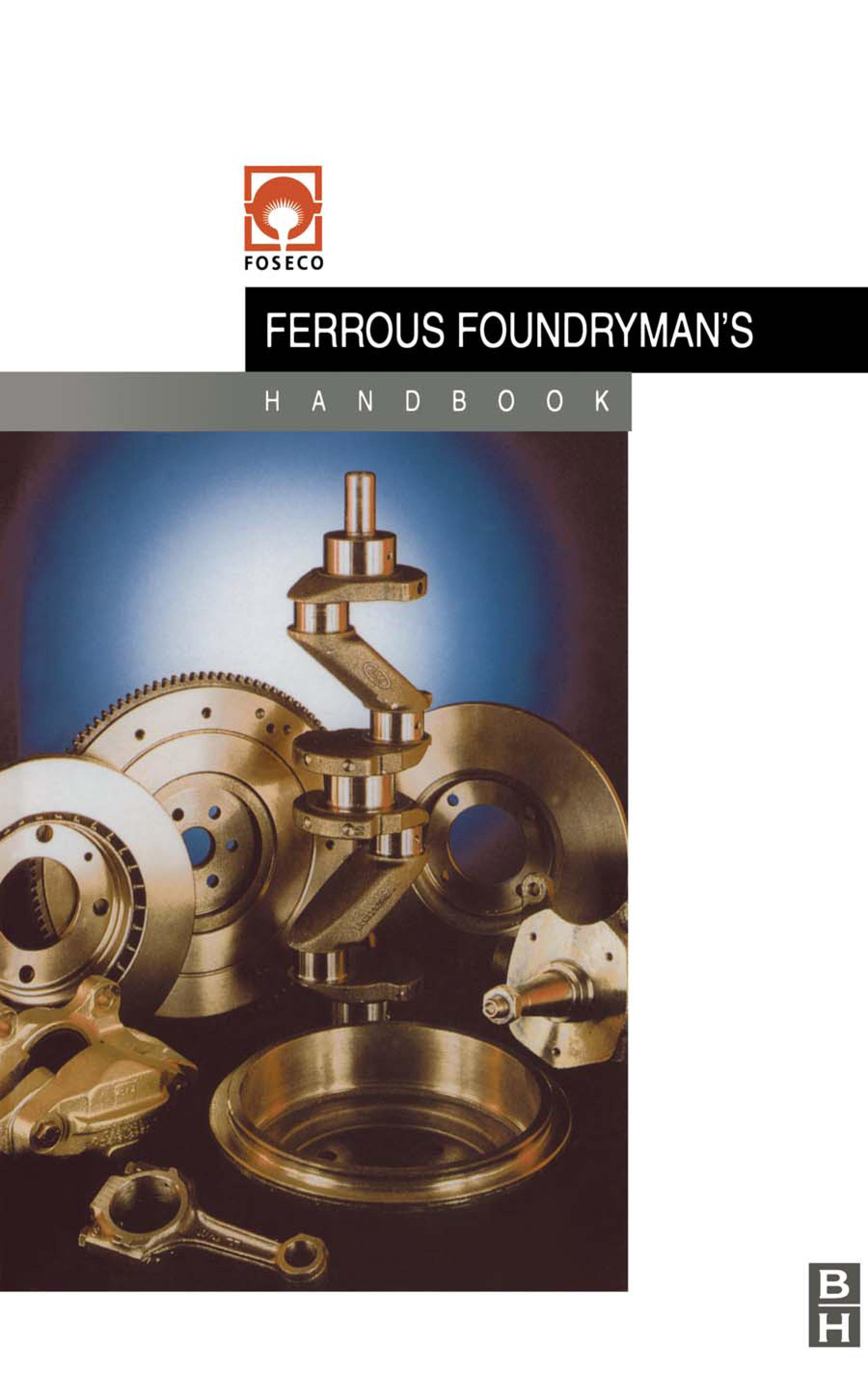 Foseco Ferrous Foundryman's Handbook EB9780080506791