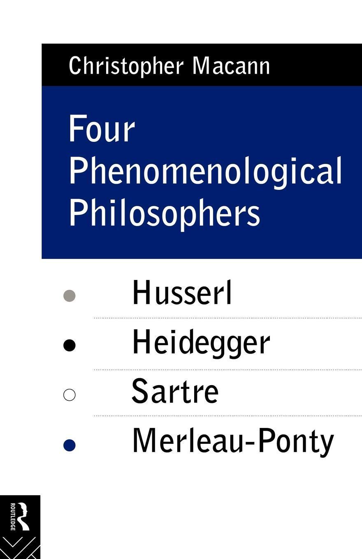Four Phenomenological Philosophers