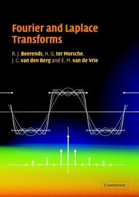 Fourier and Laplace Transforms EB9780511669002