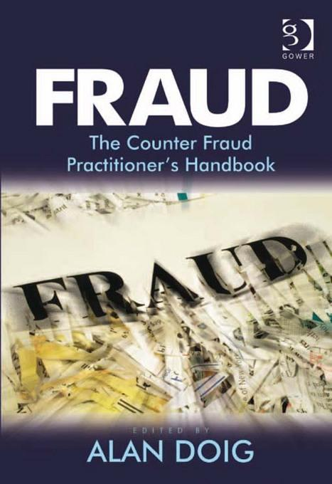 Fraud: The Counter Fraud Practitioner's Handbook EB9780754692096