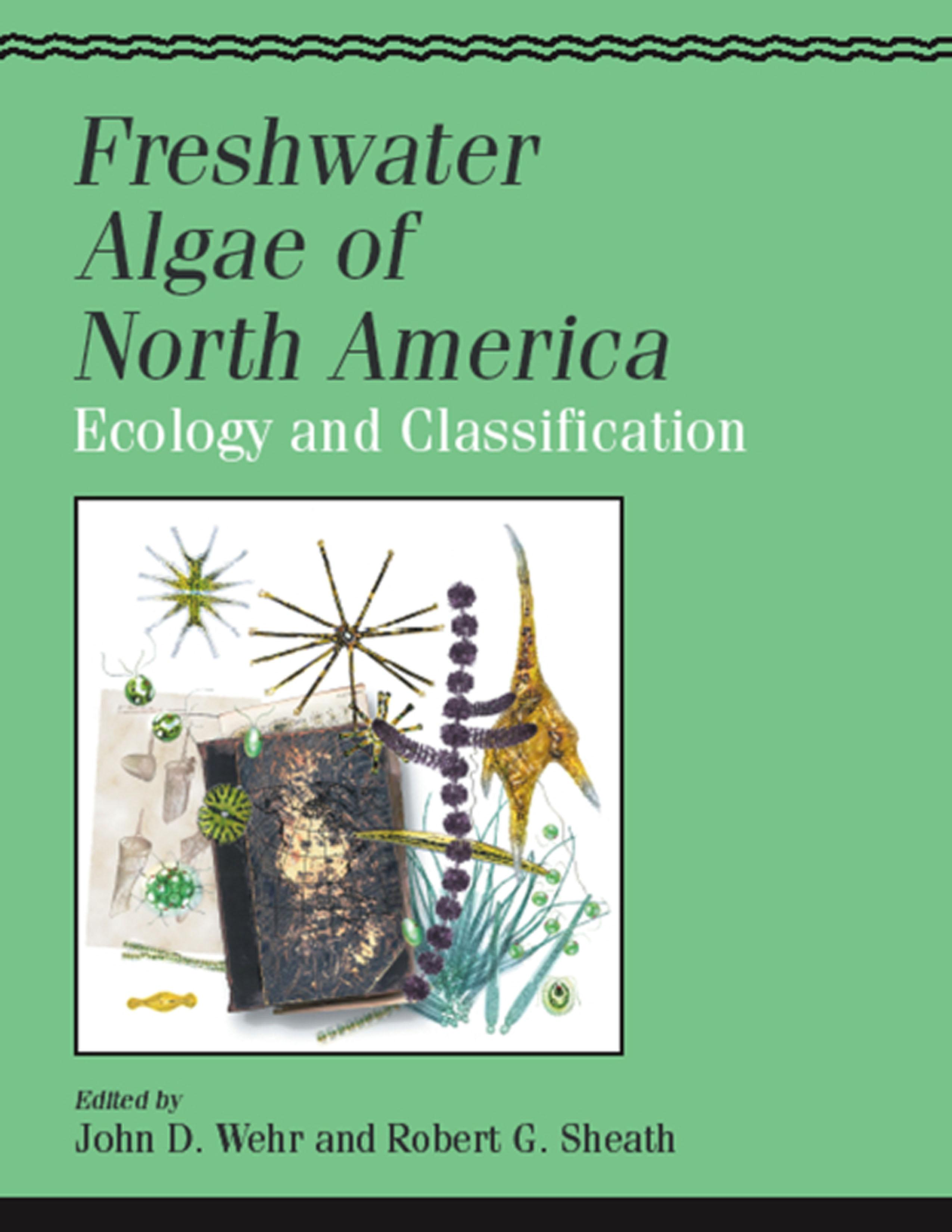 Freshwater Algae of North America: Ecology and Classification EB9780080521886