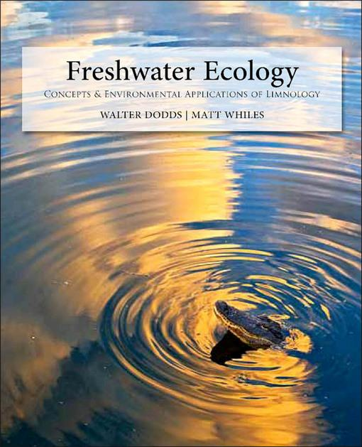 Freshwater Ecology: Concepts and Environmental Applications of Limnology EB9780080884776